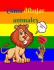 Cómo dibujar animales: Libro de actividades para niños de 7 a 12 años - Aprende a dibujar simpáticos animales - Ejercicios de dibujo paso a p Cover Image