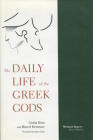 The Daily Life of the Greek Gods Cover Image