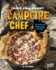 Campfire Chef: Mouthwatering Campfire Recipes (Kids Can Cook!) Cover Image