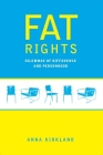 Fat Rights: Dilemmas of Difference and Personhood Cover Image