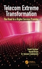 Telecom Extreme Transformation: The Road to a Digital Service Provider Cover Image
