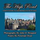 The High Road--A Kid's Guide to Edinburgh in Scotland Cover Image