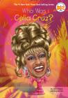 Who Was Celia Cruz? (Who Was?) Cover Image