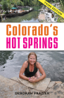 Colorado's Hot Springs (Pruett) Cover Image