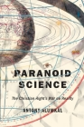 Paranoid Science: The Christian Right's War on Reality Cover Image