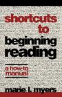 Shortcuts to Beginning Reading: A How-to Manual (Proceedings in the Serono Symposia) Cover Image