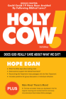 Holy Cow!: Does God Care about What We Eat? Cover Image