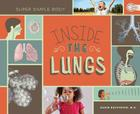 Inside the Lungs (Super Simple Body) Cover Image
