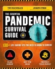 The Essential Pandemic Survival Guide | COVID Advice | Illness Protection | Quarantine Tips: 154 Ways to Stay Safe (Survival Series) Cover Image