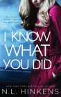I Know What You Did: A psychological suspense thriller Cover Image
