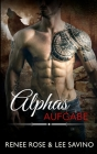 Alphas Aufgabe (Bad Boy Alphas #8) Cover Image