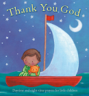 Thank You God: Daytime and Night-time Prayers for Little Children Cover Image