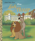 Lady and the Tramp (Disney Lady and the Tramp) (Little Golden Book) Cover Image