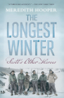 The Longest Winter: Scott's Other Heroes Cover Image