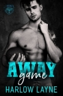 Away Game: A Bully MM Romance Cover Image