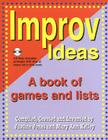 Improv Ideas: A Book of Games and Lists [With CDROM] Cover Image
