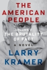 The American People: Volume 2: The Brutality of Fact: A Novel (The American People Series #2) Cover Image