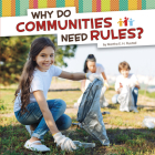 Why Do Communities Need Rules? Cover Image