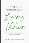 Beyond Surviving: Living to Thrive Cover Image