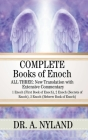 Complete Books of Enoch: All Three: New Translation with Extensive Commentary: 1 Enoch (First Book of Enoch), 2 Enoch (Secrets of Enoch), 3 Eno Cover Image