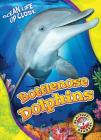Bottlenose Dolphins (Ocean Life Up Close) Cover Image