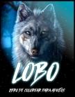 Lobo: Libro para Colorear para Aliviar el Estrés y Relajarse (Libros para Colorear de Animales para Adultos) Cover Image