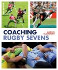 Coaching Rugby Sevens Cover Image