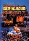Sleeping Around .... Challenging My Comfort Zone Cover Image