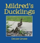 Mildred's Ducklings Cover Image