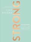 Strong: Devotions to Live a Powerful and Passionate Life Cover Image
