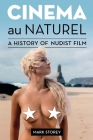 Cinema au Naturel: A History of Nudist Film Cover Image