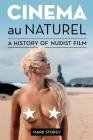 Cinema au Naturel: A History of Nudist Film Cover Image