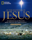 In the Footsteps of Jesus, 2nd Edition: A Chronicle of His Life and the Origins of Christianity Cover Image