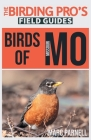 Birds of Missouri (The Birding Pro's Field Guides) Cover Image
