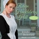 Return to Huckleberry Hill Lib/E Cover Image