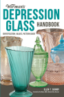 Warman's Depression Glass Handbook: Identification, Values, Pattern Guide Cover Image