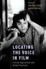 Locating the Voice in Film: Critical Approaches and Global Practices Cover Image