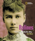 Bylines: A Photobiography of Nellie Bly (Photobiographies) Cover Image