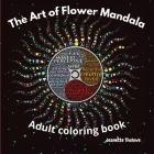 The Art of Flower Mandala Adult Coloring Book Cover Image