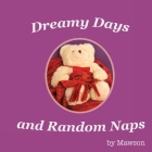 Dreamy Days and Random Naps Cover Image