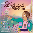 Our Sacred Land of Pȟezúta Cover Image
