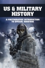 US & Military History: A Photographic Introduction To Special Warfare: Us Army Bookstore Cover Image