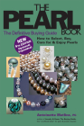 The Pearl Book (4th Edition): The Definitive Buying Guide (Pearl Book: The Definitive Buying Guide; How to Select) Cover Image