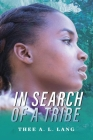 In Search Of A Tribe Cover Image