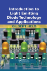 Introduction to Light Emitting Diode Technology and Applications Cover Image