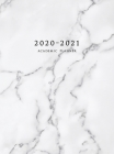 2020-2021 Academic Planner: Large Weekly and Monthly Planner with Inspirational Quotes and Marble Cover Volume 3 (Hardcover) Cover Image
