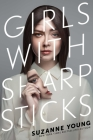 Girls with Sharp Sticks Cover Image