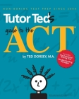 Tutor Ted's Guide to the ACT Cover Image