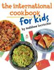 The International Cookbook for Kids Cover Image