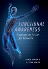 Functional Awareness: Anatomy in Action for Dancers Cover Image